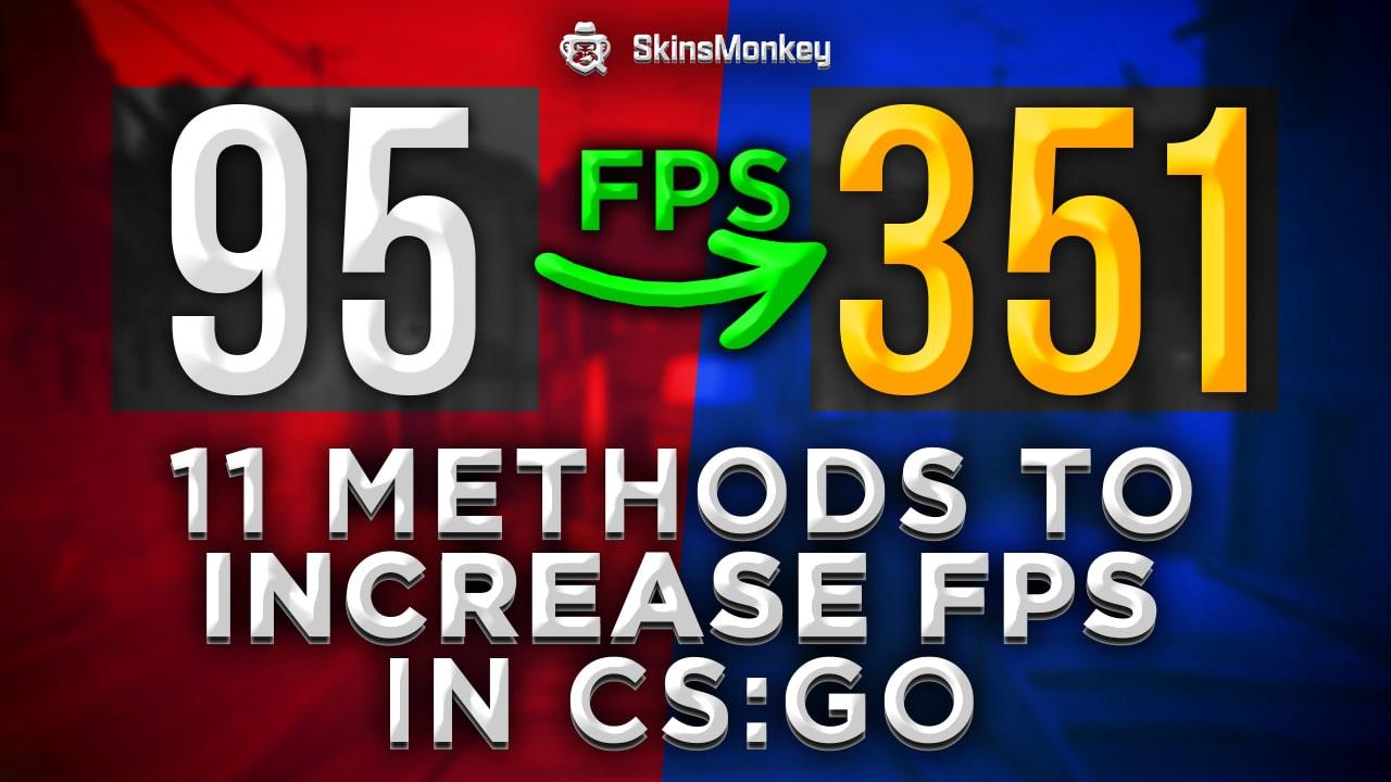 increase fps in csgo